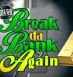 Mega Spins Break Da Bank от Microgaming – автомат